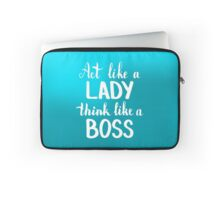 Act like a lady think like a boss.  Text on blur light cyan background. Laptop Sleeve