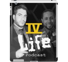 IV Life Podcast iPad Case/Skin