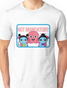 "Fruity Oaty Bar! ""NOT MANDATORY"" Shirt (Firefly/Serenity) Unisex T-Shirt"