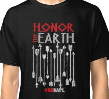 NoDAPL Honor The Earth Stay Strong Classic T-Shirt