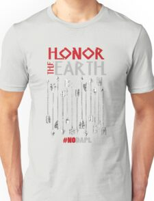 NoDAPL Honor The Earth Stay Strong Unisex T-Shirt