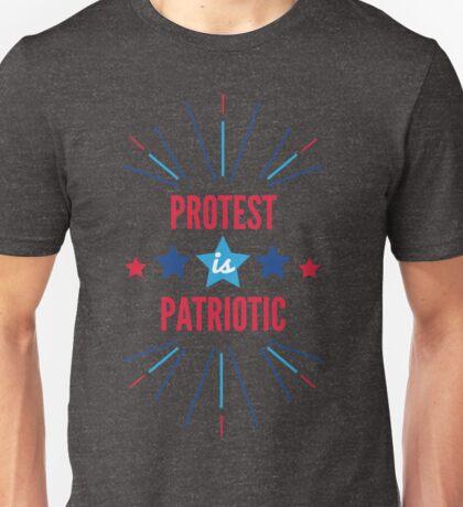 Protest Is Patriotic Unisex T-Shirt