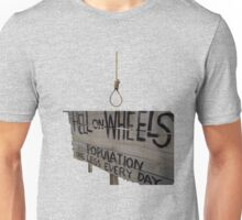 Hell On Wheels sign Unisex T-Shirt