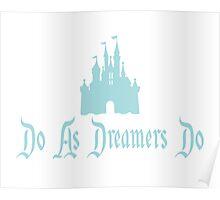 """As Dreamers Do"" Castle Design Poster"