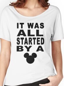 """All Started By A Mouse"" Design Women's Relaxed Fit T-Shirt"