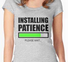 Installing Patience Please Wait Women's Fitted Scoop T-Shirt