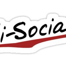 Anti Socialite Sticker