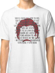 TUYO - Soy el fuego  Classic T-Shirt