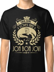 This girl love Bon Jovi Classic T-Shirt