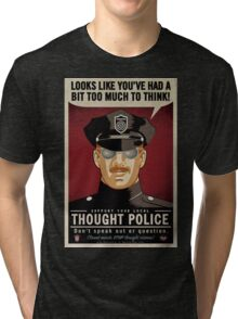 Thought Police Tri-blend T-Shirt