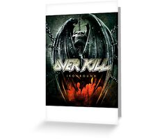 over kill iron bound Greeting Card