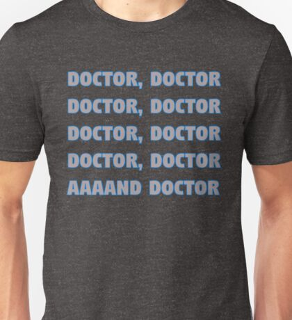 Spies Like Us - Doctor, Doctor..... Unisex T-Shirt