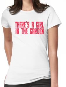 Shaun Of The Dead - There's A Girl In The Garden Womens Fitted T-Shirt