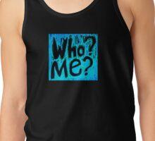 Who? Me? Black on Turq Tank Top
