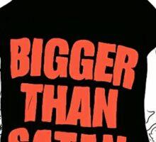 Bigger Than Satan Bieber Sticker