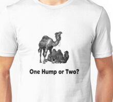 Funny Camels One Hump or Two Unisex T-Shirt