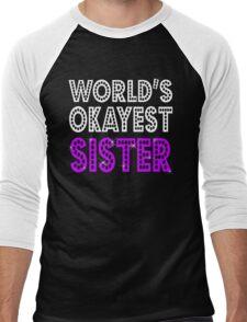 World's Okayest Sister Men's Baseball ¾ T-Shirt