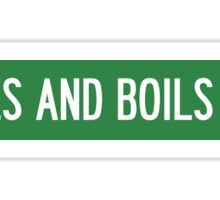 Sores and Boils Alley Sign Sticker