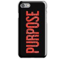 PURPOSE iPhone Case/Skin