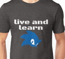 Live and Learn Unisex T-Shirt
