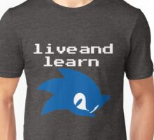 Live and Learn (ver. 2) Unisex T-Shirt