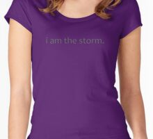 i am the storm Women's Fitted Scoop T-Shirt