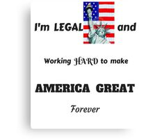 MAKING AMERICA GREAT FOREVER  T-SHIRT Canvas Print