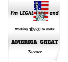 MAKING AMERICA GREAT FOREVER  T-SHIRT Poster