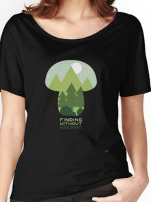 FINDING WITHOUT SEEKING Women's Relaxed Fit T-Shirt