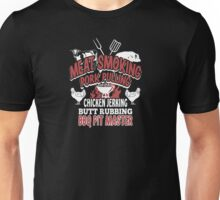 Meat smoking pork pulling chicken jerking butt rubbing BBQ pit master - T-shirts & Hoodies Unisex T-Shirt