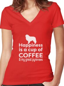 Happiness is a cup of Coffee & my Great Pyrenees Women's Fitted V-Neck T-Shirt