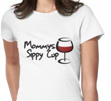 Mommys Sippy Cup Womens Fitted T-Shirt