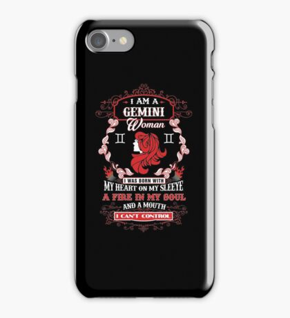 Gemini woman with my heart on my sleeve a fire in my soul and a mouth iPhone Case/Skin
