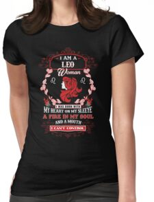 Leo woman with my heart on my sleeve a fire in my soul and a mouth Womens Fitted T-Shirt