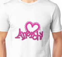 Love Anarchy  Unisex T-Shirt