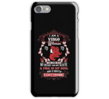 Virgo woman with my heart on my sleeve a fire in my soul and a mouth iPhone Case/Skin