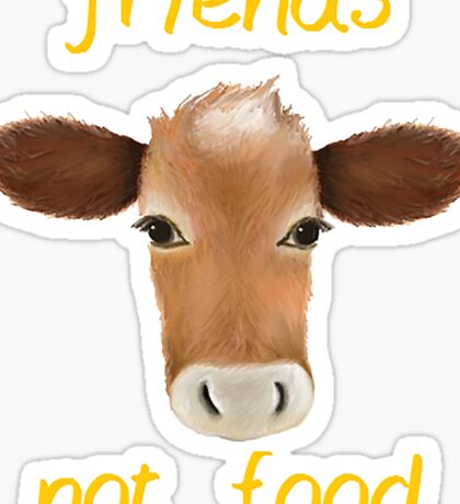 Friends not food cow Sticker