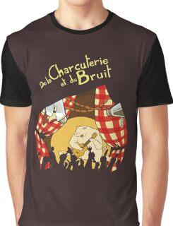 De la charcuterie et du bruit Graphic T-Shirt