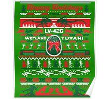 Happy Holidays from Weyland Yutani Poster