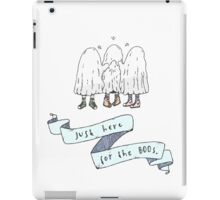 Just Here For The Boos iPad Case/Skin
