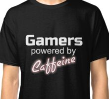 Gamers powered by Caffeine funny T-Shirt Classic T-Shirt