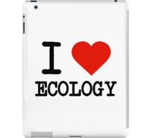 I Love Ecology iPad Case/Skin