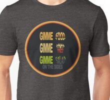Gimme Food Unisex T-Shirt