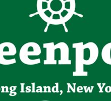 Greenport, Long Island  Sticker