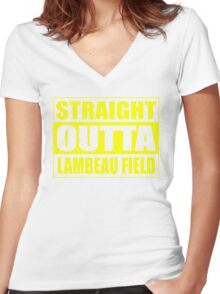 Straight Outta Lambeau Field Women's Fitted V-Neck T-Shirt