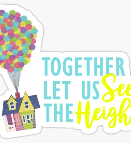 Together Let Us Seek the Heights - Tiny Sticker