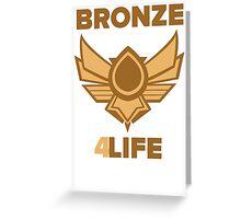 Bronze 4 Life Greeting Card