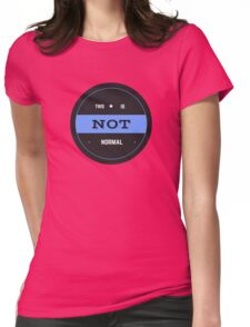 This is Not Normal Seal Womens Fitted T-Shirt