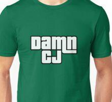 Damn CJ. Unisex T-Shirt