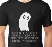 """Undertale Napstablook Ghost """"Really Not Feelin Up To It Right Now Sorry"""" Unisex T-Shirt"""